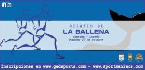 I Desafío de La Ballena 'Santoña-Laredo' @ Santoña-Laredo, Cantabria
